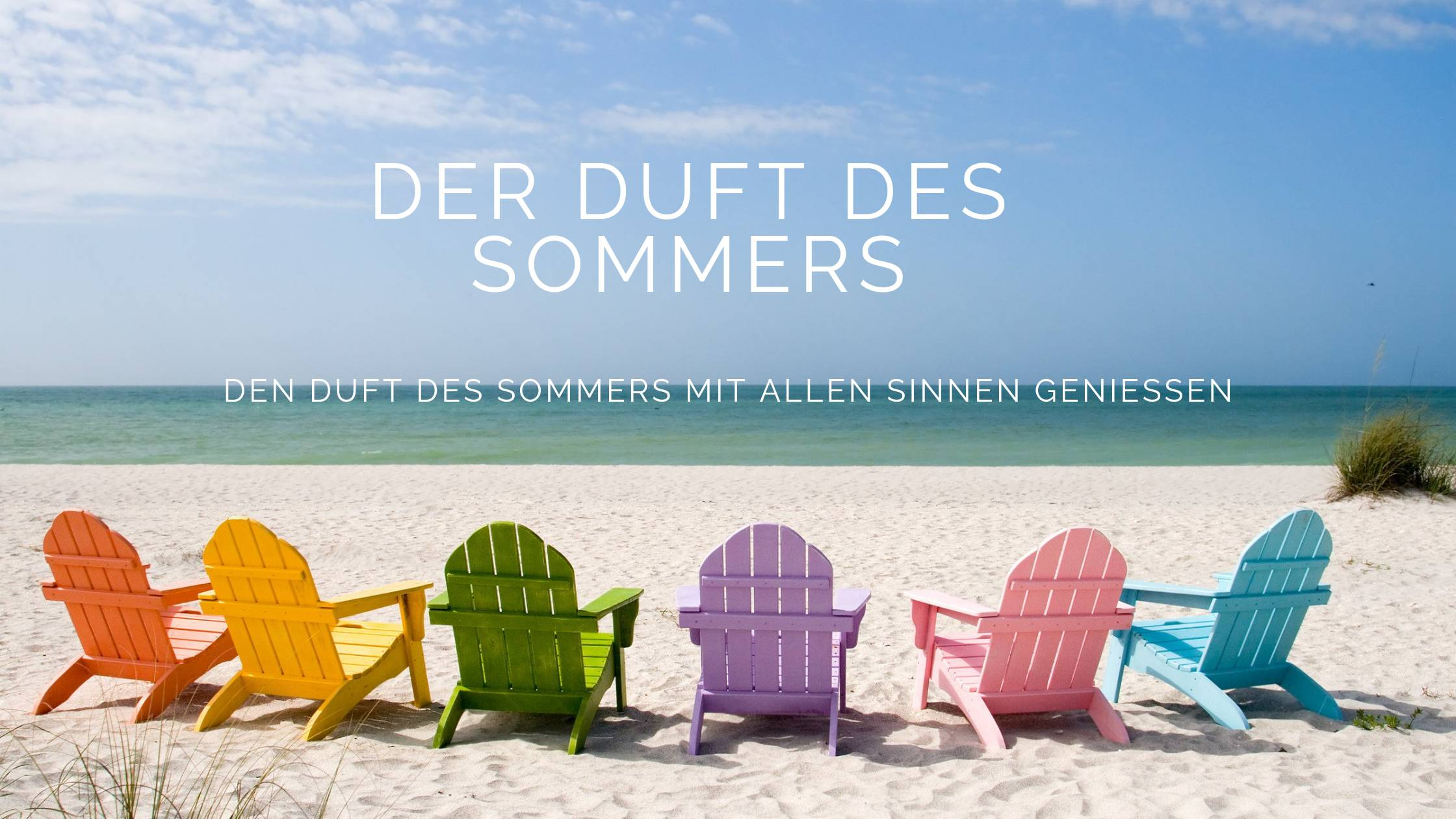Strand Sommer Schrift: Der Duft des Sommers